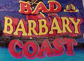 BAD BARBARY COAST (500 gram loads) Image