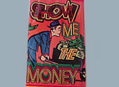 SHOW ME THE MONEY Image